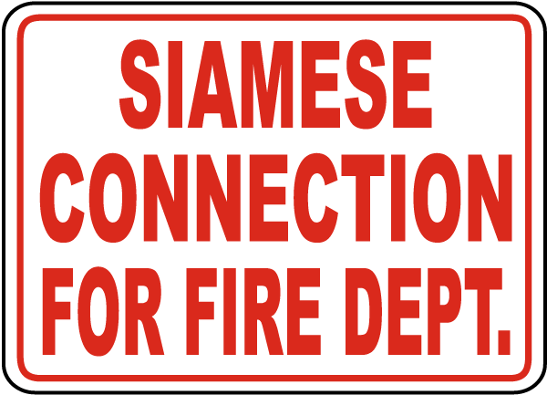 Siamese Connection Fire Department Sign