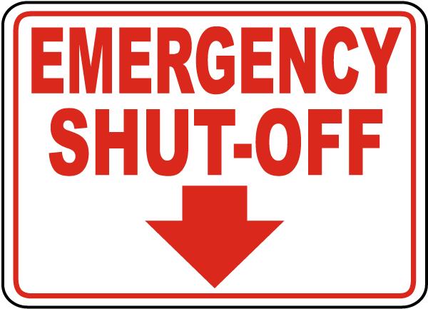 Emergency Shut-Off Sign