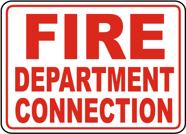 Fire Department Connection Sign 25640 - By SafetySign.com