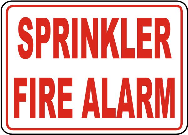 Sprinkler Fire Alarm Sign