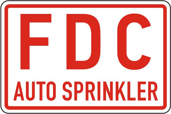 FDC Auto Sprinkler Sign