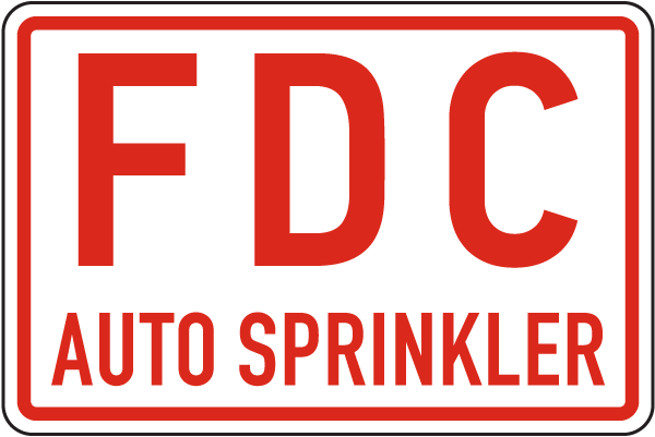 FDC Auto Sprinkler Sign