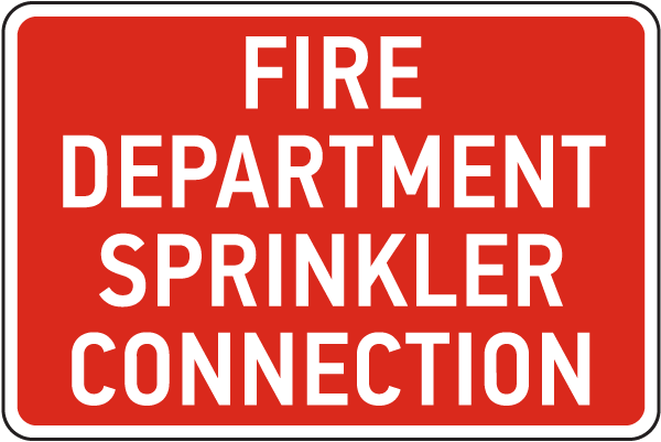 Fire Department Sprinkler Connection Sign