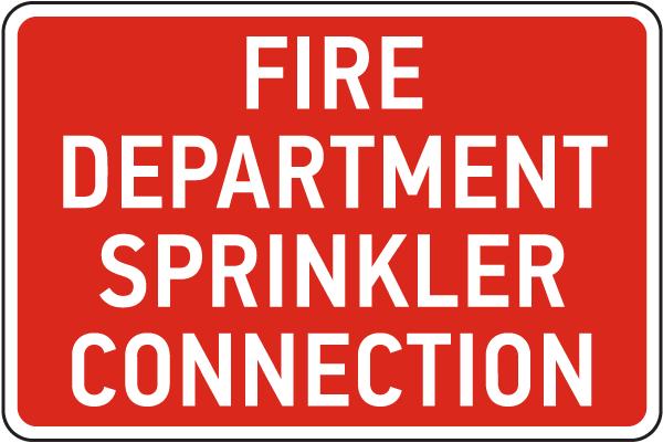 Fire Department Sprinkler Connection Sign