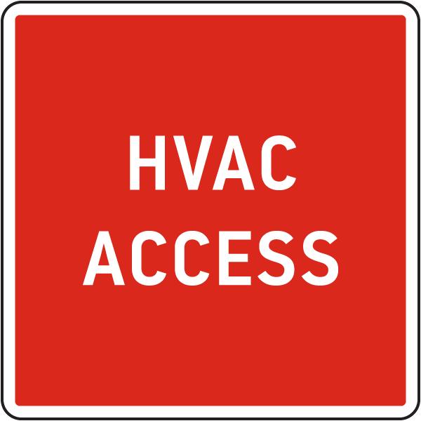 HVAC Access Sign