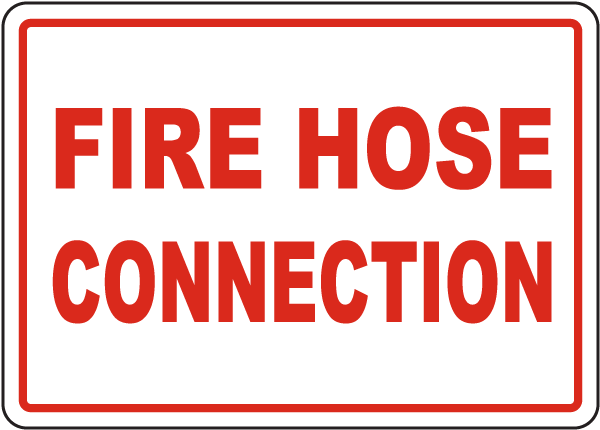 Fire Hose Connection Sign