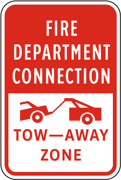 Fire Department Connections Tow Away Sign