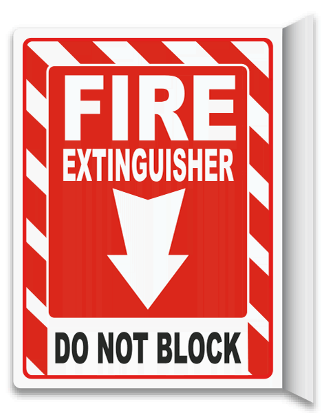 Fire Extinguisher Do Not Block 2-Way Sign