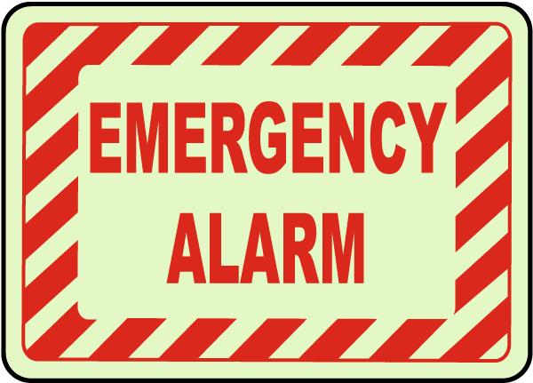 Emergency Alarm Sign