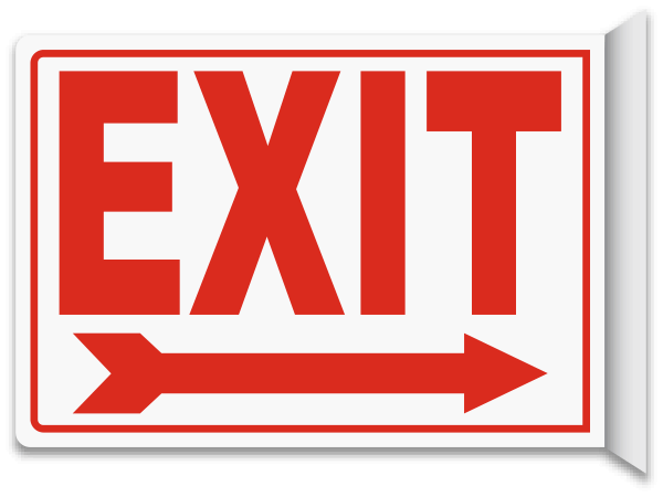 Exit (Right Arrow) 2-Way Sign