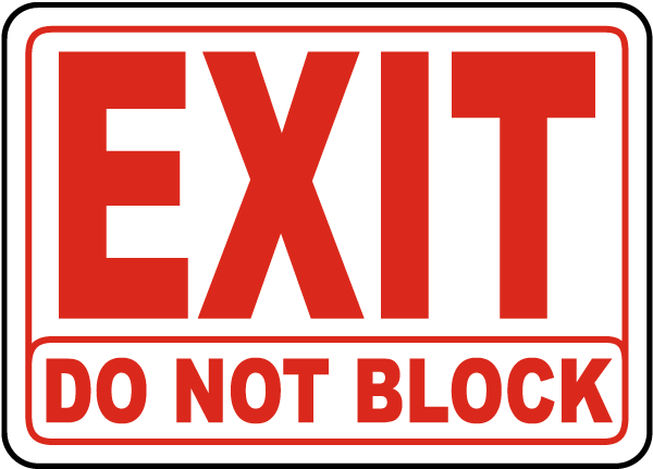 Exit Do Not Block Sign
