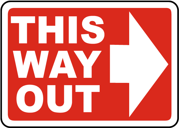 This Way Out Sign with right arrow