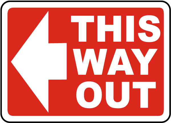 This Way Out (Left Arrow) Sign
