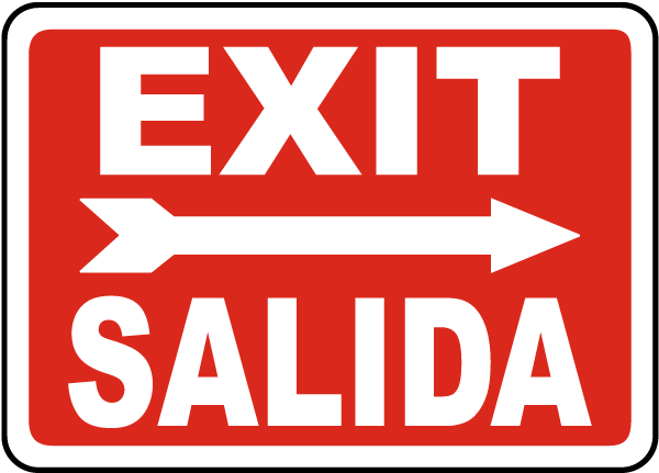 Exit Salida Sign with right arrow