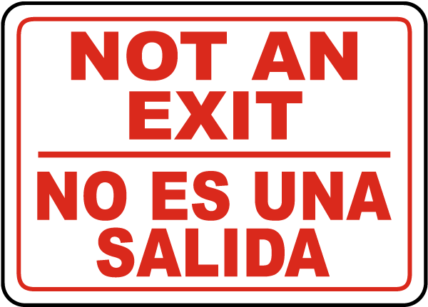 Not An Exit No Es Una Salida Sign
