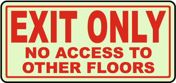 Exit Only No Access To Other Floors Sign