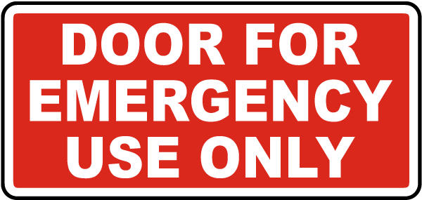 Door For Emergency Use Only Sign