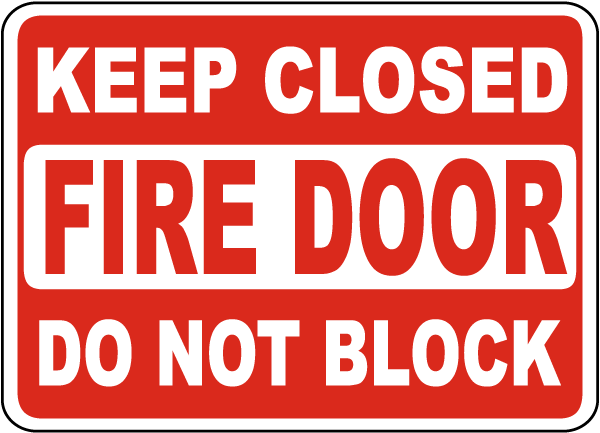 Keep Closed Do Not Block Fire Door Sign