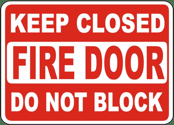 Keep Closed Do Not Block Fire Door Sign