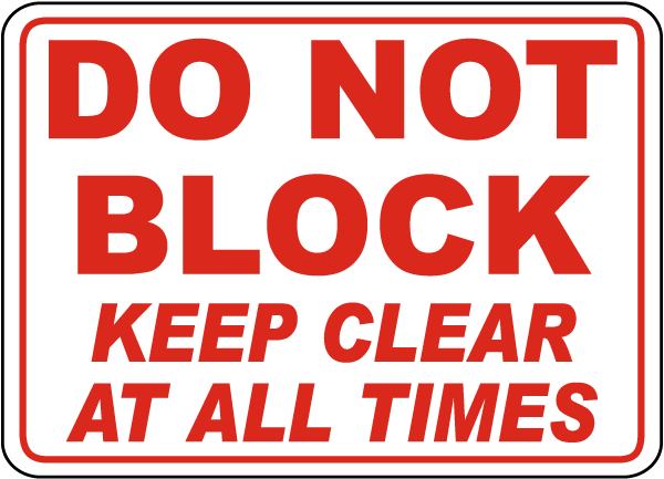 Do Not Block Keep Clear Sign