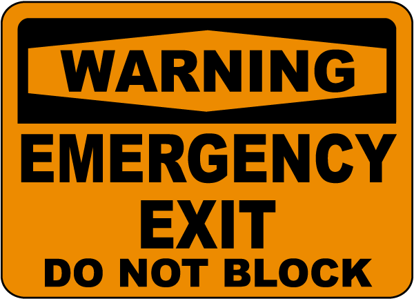 Warning Emergency Exit Sign