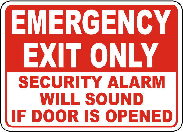 Security Alarm Will Sound If Opened Sign