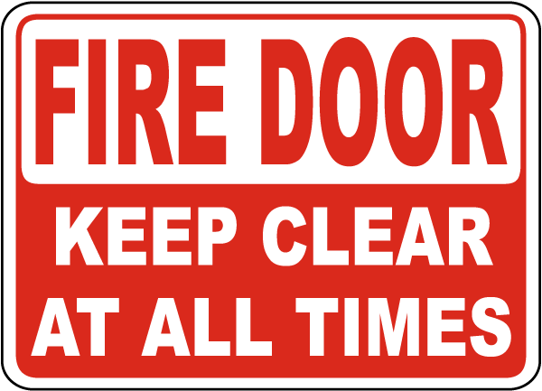 Fire Door Keep Clear At All Times Sign