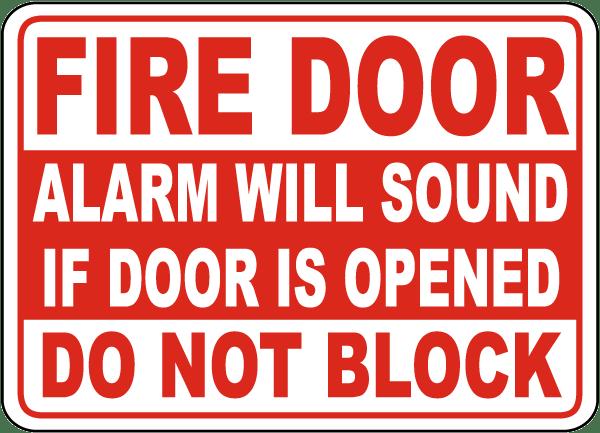 Fire Door Alarm Will Sound If Opened Sign