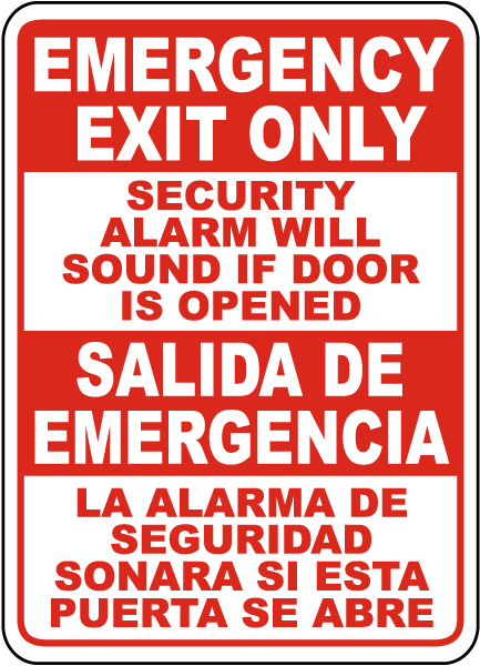 Bilingual Emergency Exit Only Alarm Will Sound If Opened Sign