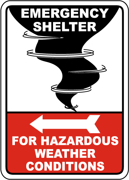 Emergency Shelter For Weather Sign