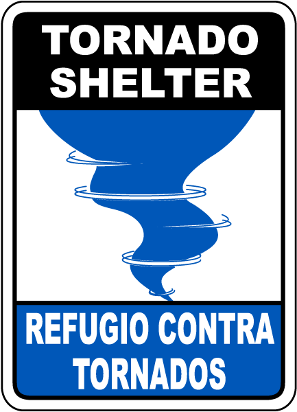 Bilingual Tornado Shelter Sign