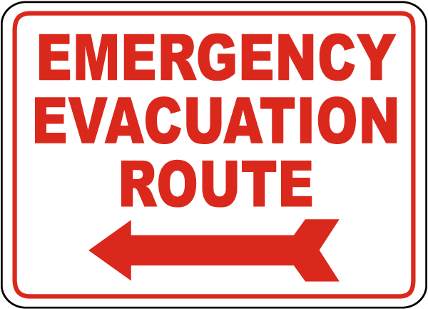 Emergency Evacuation Route Sign with Left arrow