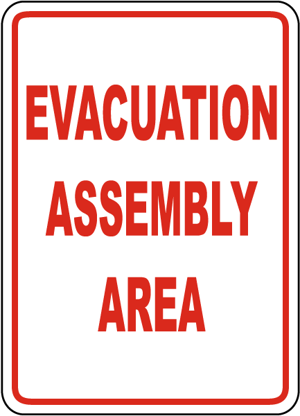 Evacuation Assembly Area Sign