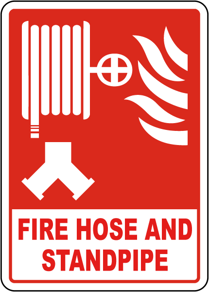 Fire Hose and Standpipe Sign