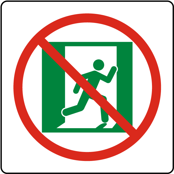 Not An Emergency Exit Symbol Sign