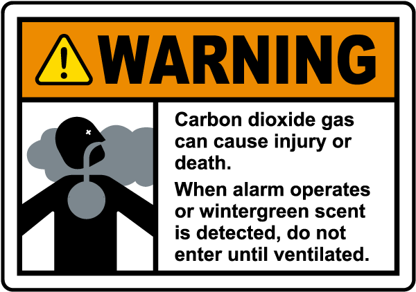 Warning Carbon Dioxide Gas Wintergreen Scent Sign