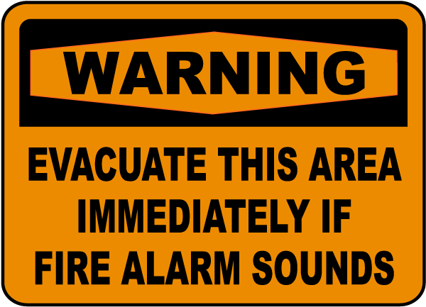 Warning Evacuate If Alarm Sounds Sign