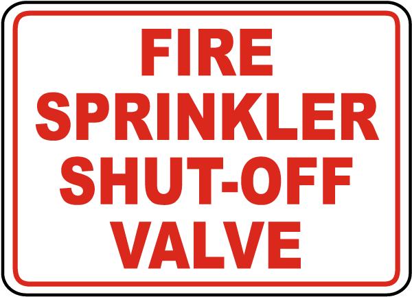 Fire Sprinkler Shut-Off Valve Sign