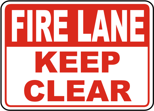 Fire Lane Keep Clear Sign