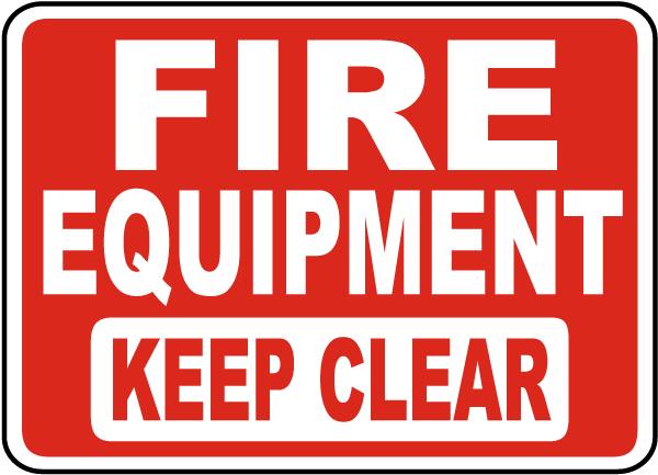 Fire Equipment Keep Clear Sign