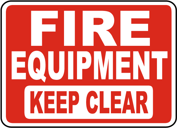 Fire Equipment Keep Clear Sign