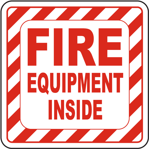 Fire Equipment Inside Label