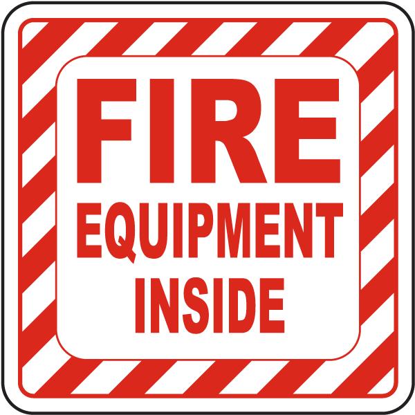 Fire Equipment Inside Label