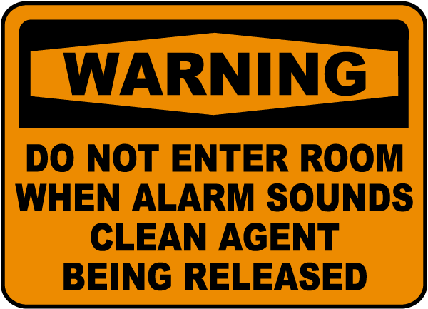 Warning Clean Agent Being Released Sign