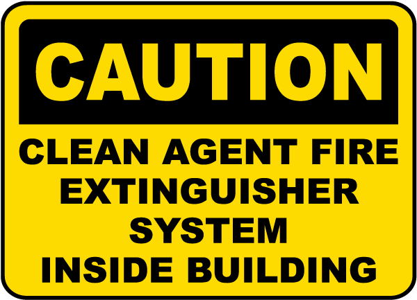 Caution Clean Agent System Inside Sign