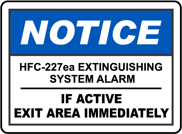 Notice HFC-227ea System Alarm Sign