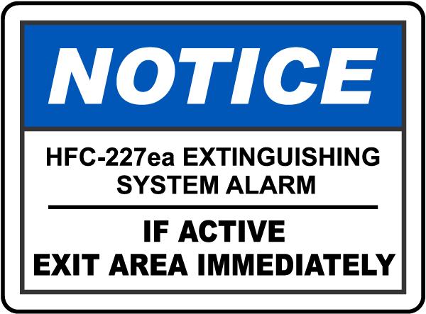 Notice HFC-227ea System Alarm Sign