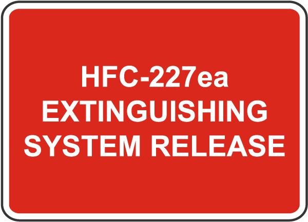 HFC-227ea System Release Sign