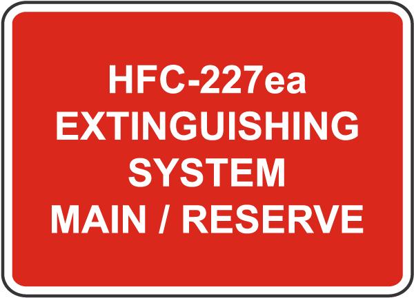HFC-227ea System Main / Reserve Sign