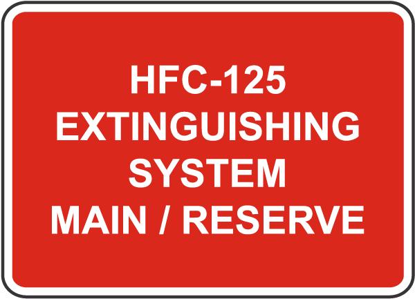 HFC-125 System Main / Reserve Sign